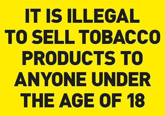 Tobacco Statutory Notice - Yellow sign - Design - Age Check Certification Scheme