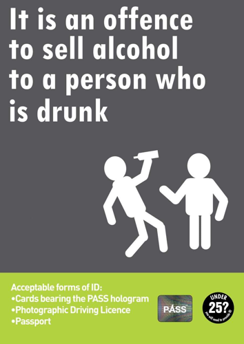 Picture of It is an offence to serve a person who is drunk! (off-sales)